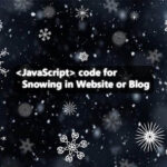 JavaScript Code for Snowing in Website or Blog